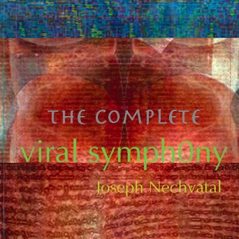 webSYNradio the-complete La VIRAL SYMPHONY de Joseph Nechvatal en écoute Podcast Programme  Revue Droit de cites