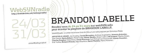 webSYNradio blabelle-websynradio-fr600 Une oeuvre inédite de Brandon LaBelle pour webSYNradio Podcast Programme  Revue Droit de cites
